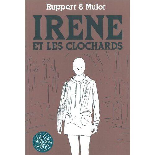 Ruppert - Irène et les clochards - Preis vom 19.10.2020 04:51:53 h