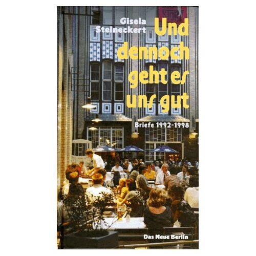 Gisela Steineckert - Und dennoch geht es uns gut . . . - Preis vom 14.04.2021 04:53:30 h