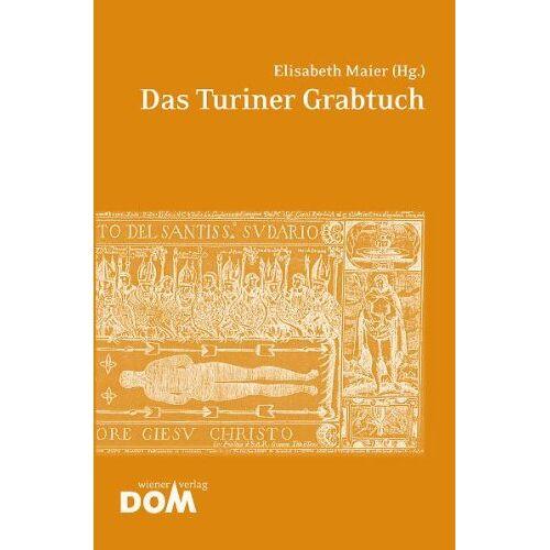 Elisabeth Maier - Das Turiner Grabtuch - Preis vom 22.04.2021 04:50:21 h