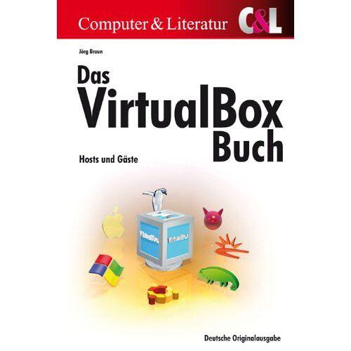 Jörg Braun - Das VirtualBox-Buch: Hosts und Gäste - Preis vom 04.09.2020 04:54:27 h