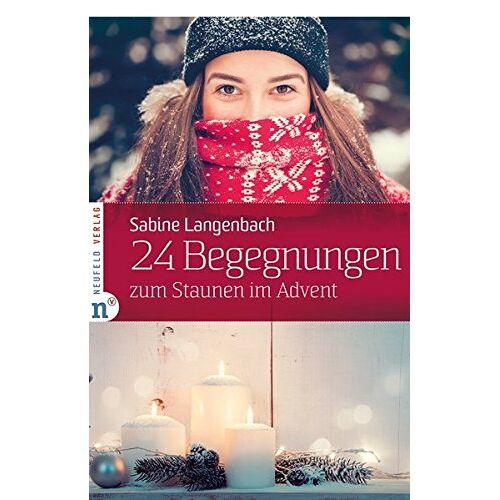 Sabine Langenbach - 24 Begegnungen zum Staunen im Advent - Preis vom 20.10.2020 04:55:35 h