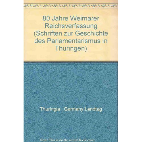 Michael Dreyer - 80 Jahre Weimarer Reichsverfassung (1919-1999) - Preis vom 27.02.2021 06:04:24 h