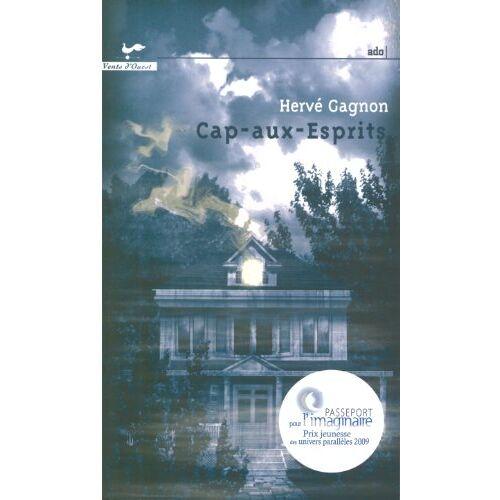 Hervé Gagnon - CAP AUX ESPRITS - Preis vom 07.05.2021 04:52:30 h