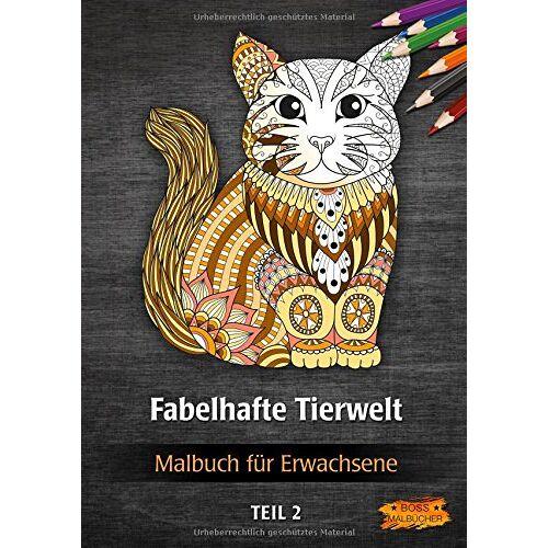 BOSS Malbücher - Malbuch für Erwachsene - Fabelhafte Tierwelt (Tier-Malbücher für Erwachsene) - Preis vom 09.07.2020 04:57:14 h