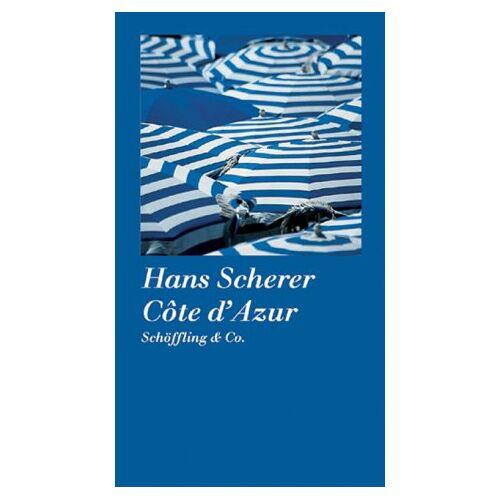 Hans Scherer - Cote d' Azur - Preis vom 15.05.2021 04:43:31 h
