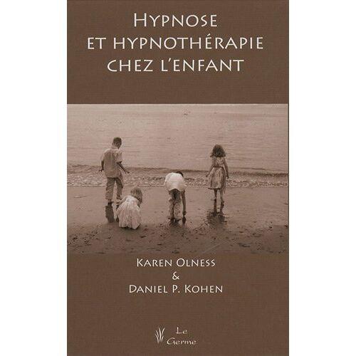 Karen Olness - Hypnose et hypnothérapie chez l'enfant - Preis vom 22.10.2020 04:52:23 h