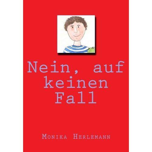 Monika Herlemann - Nein, auf keinen Fall - Preis vom 06.09.2020 04:54:28 h
