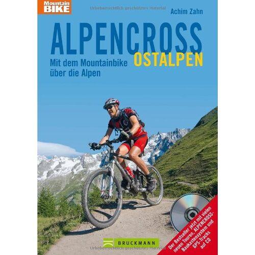 Achim Zahn - Alpencross Ostalpen: Mit dem Mountainbike über die Alpen - Preis vom 27.01.2021 06:07:18 h