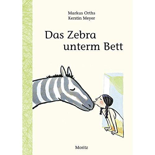 Markus Orths - Das Zebra unterm Bett - Preis vom 20.10.2020 04:55:35 h