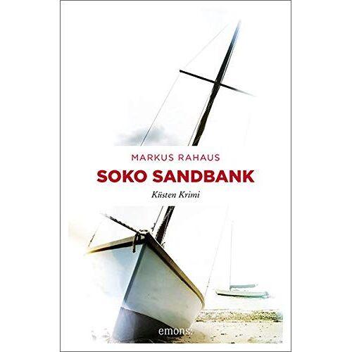 Markus Rahaus - Soko Sandbank: Küsten Krimi (Westfalen Krimi) - Preis vom 21.10.2020 04:49:09 h