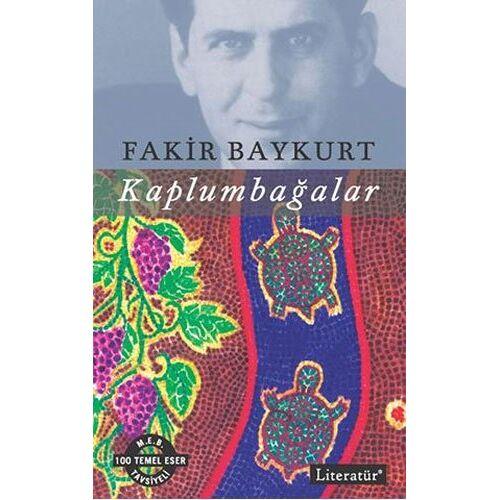 Fakir Baykurt - Kaplumbagalar: 100 Temel Eser M.E.B Tavsiyeli - Preis vom 11.05.2021 04:49:30 h