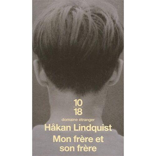 Håkan Lindquist - Mon frère et son frère - Preis vom 20.10.2020 04:55:35 h