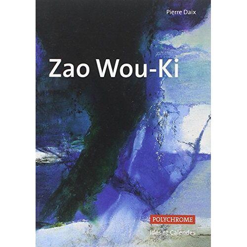 Pierre Daix - Zao Wou-Ki (Polychrome) - Preis vom 08.04.2020 04:59:40 h
