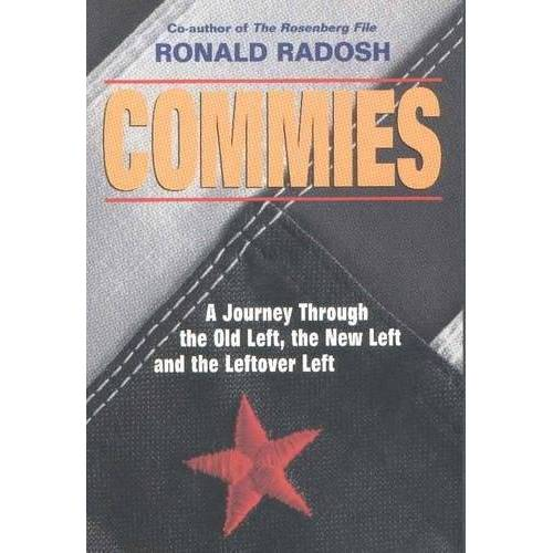 Ronald Radosh - Commies: A Journey Through the Old Left, the New Left and the Leftover Left - Preis vom 19.01.2021 06:03:31 h
