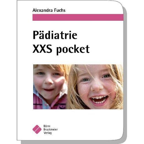 Alexandra Fuchs - Pädiatrie XXS pocket - Preis vom 14.05.2021 04:51:20 h
