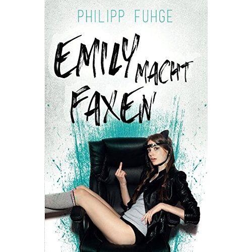 Philipp Fuhge - Emily macht Faxen - Preis vom 24.02.2021 06:00:20 h