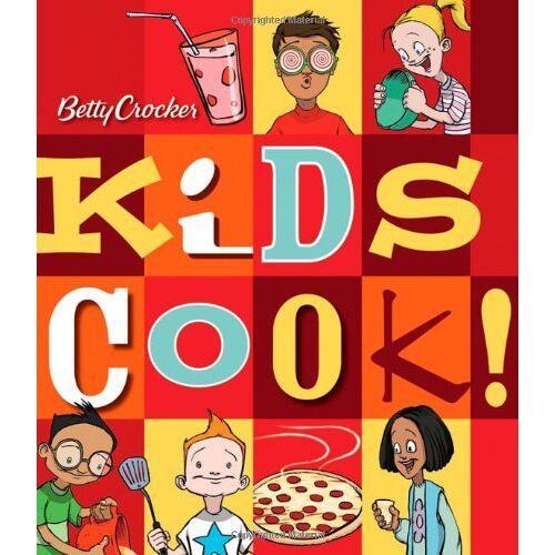 Betty Crocker - Betty Crocker Kids Cook! (Betty Crocker Cooking) - Preis vom 28.02.2021 06:03:40 h