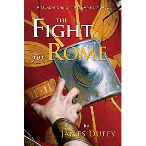 James Duffy - Duffy, J: Fight for Rome: A Gladiators of the Empire Novel (Gladiators of the Empire Novels) - Preis vom 13.05.2021 04:51:36 h