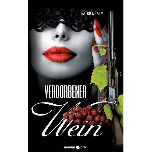 Patrick Salm - Verdorbener Wein - Preis vom 17.01.2021 06:05:38 h