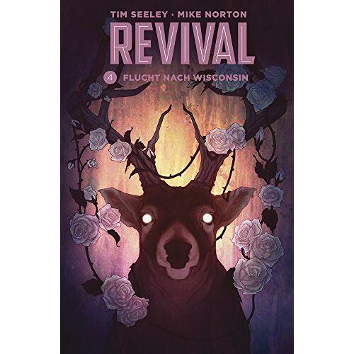 Tim Seeley - Revival 4: Flucht aus Wisconsin - Preis vom 06.05.2021 04:54:26 h