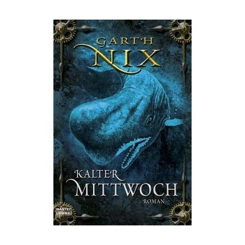 Garth Nix - Kalter Mittwoch - Preis vom 12.04.2021 04:50:28 h