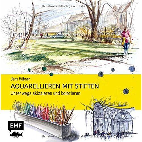 Jens Hübner - Aquarellieren mit Stiften: Unterwegs skizzieren und kolorieren - Preis vom 31.03.2020 04:56:10 h