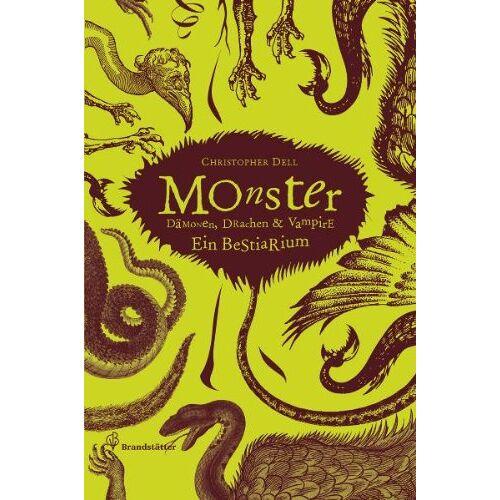 Christopher Dell - Monster - Dämonen, Drachen & Vampire - Ein Bestiarium - Preis vom 17.10.2020 04:55:46 h