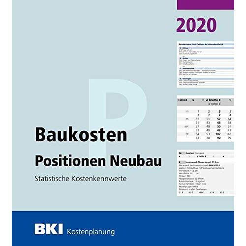 BKI Baukosteninformationszentrum - BKI Baukosten Positionen Neubau 2020: Statistische Kostenkennwerte Positionen (Teil 3) - Preis vom 20.10.2020 04:55:35 h