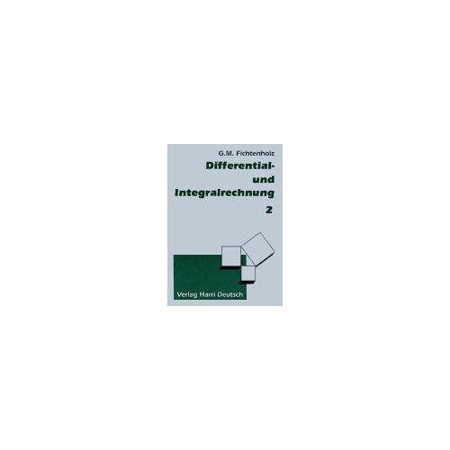 Fichtenholz, Gregor M. - Differentialrechnung und Integralrechnung, 3 Bde., Bd.2 - Preis vom 16.01.2021 06:04:45 h