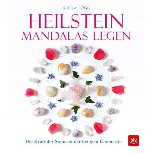 Kiera Fogg - Heilstein-Mandalas legen: Die Kraft der Heilsteines & der heiligen Geometrie (BLV) - Preis vom 05.09.2020 04:49:05 h