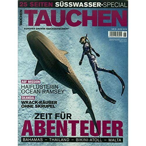 Tauchen - Tauchen 6/2019 Zeit für Abenteuer - Preis vom 14.05.2021 04:51:20 h