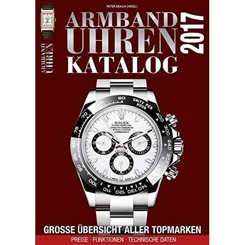 Peter Braun - Armbanduhren Katalog 2017 - Preis vom 30.03.2020 04:52:37 h