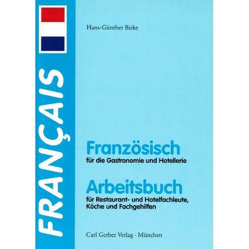 - Französisch für die Gastronomie und Hotellerie. - Preis vom 05.09.2020 04:49:05 h