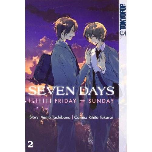 Venio Tachibana - Seven Days 02: Friday - Sunday - Preis vom 13.04.2021 04:49:48 h
