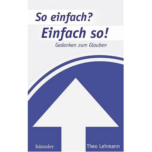 Theo Lehmann - So einfach? Einfach so! - Preis vom 11.04.2021 04:47:53 h
