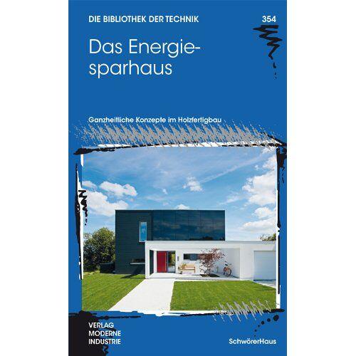 Reinhard Huschke - Das Energiesparhaus - Preis vom 06.09.2020 04:54:28 h
