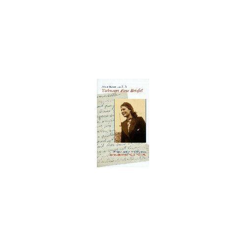 Mietje Bontjes van Beek - Verbrennt diese Briefe! - Preis vom 25.10.2020 05:48:23 h