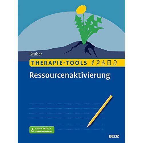 Tina Gruber - Therapie-Tools Ressourcenaktivierung: Mit E-Book inside und Arbeitsmaterial - Preis vom 15.05.2021 04:43:31 h