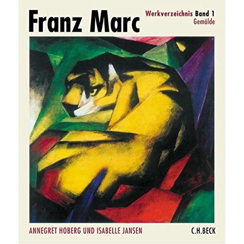 Annegret Hoberg - Franz Marc Werkverzeichnis Band I: Gemälde - Preis vom 21.10.2020 04:49:09 h