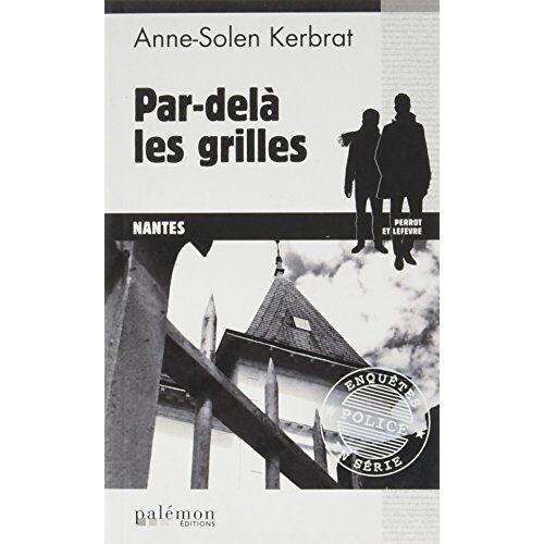 KERBRAT ANNE-SOLEN - PAR DELA LES GRILLES - Preis vom 13.05.2021 04:51:36 h