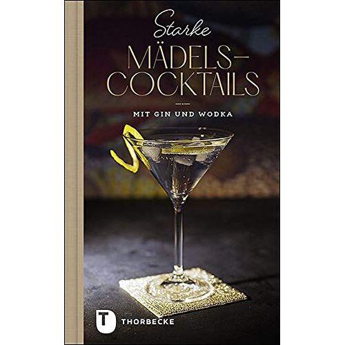 - Starke Mädels-Cocktails: mit Gin & Wodka - Preis vom 04.10.2020 04:46:22 h
