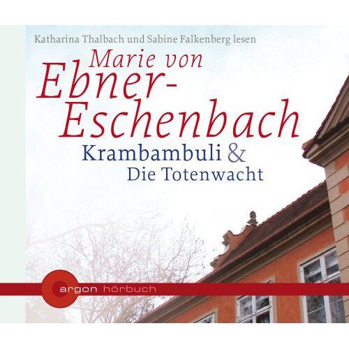 Ebner-Eschenbach, Marie von - Krambambuli /Die Totenwacht - Preis vom 14.04.2021 04:53:30 h