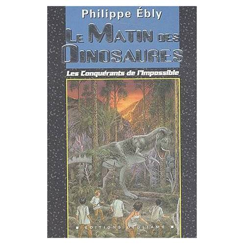 Philippe Ebly - Le matin des dinosaures (Cadran Bleu) - Preis vom 17.01.2021 06:05:38 h