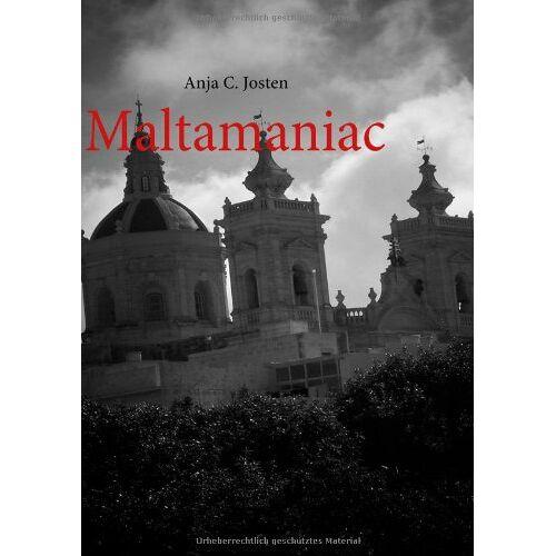 Josten, Anja C - Maltamaniac - Preis vom 16.05.2021 04:43:40 h