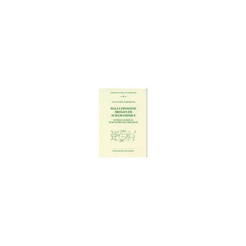 Alexandra Rosenbohm - Halluzinogene Drogen im Schamanismus - Preis vom 15.04.2021 04:51:42 h