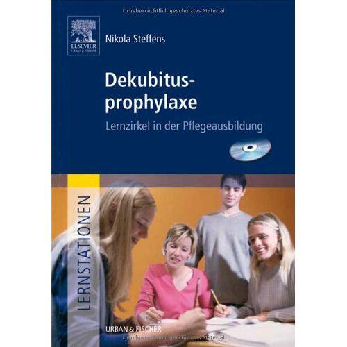 Nikola Steffens - Lernstationen: Dekubitusprophylaxe: Lernzirkel in der Pflegeausbildung - Preis vom 20.10.2020 04:55:35 h