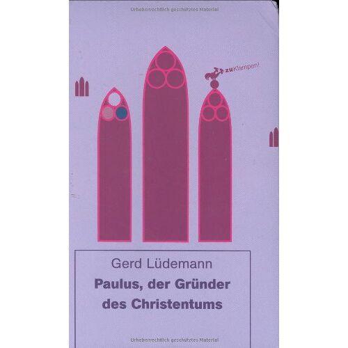 Gerd Lüdemann - Paulus, der Gründer des Christentums - Preis vom 17.11.2019 05:54:25 h
