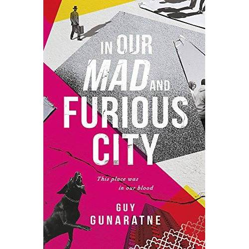 Guy Gunaratne - In Our Mad and Furious City - Preis vom 18.10.2020 04:52:00 h