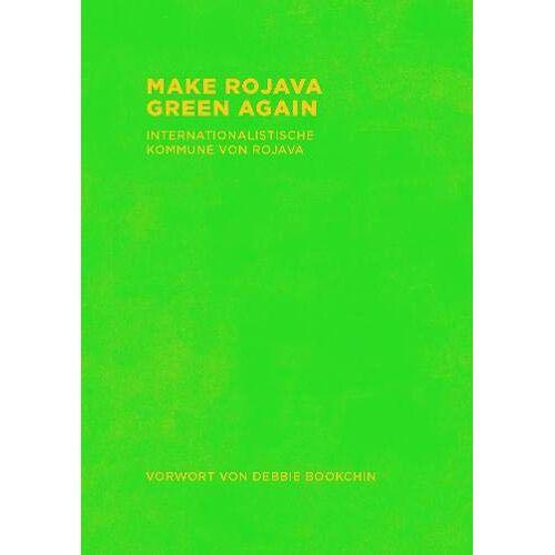 Rojava, Internationalist Commune of - Make Rojava Green Again - Preis vom 14.01.2021 05:56:14 h