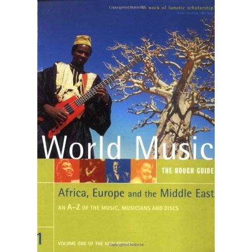 Simon Broughton - Rough GT World Music Volume 1 Africa Europe & Middle East (Rough Guide Music Guides) - Preis vom 14.04.2021 04:53:30 h